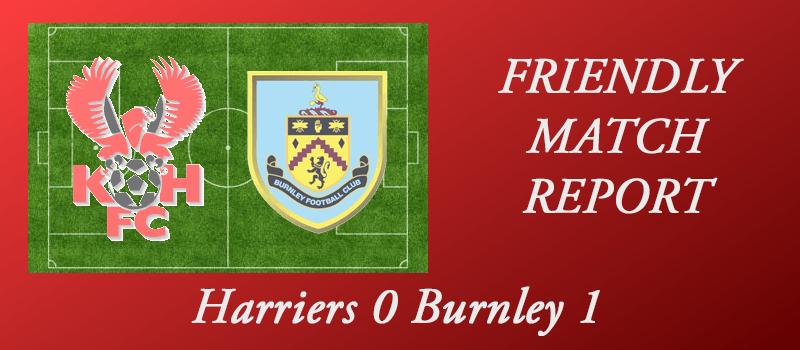 22-07-17 – Harriers 0 Burnley 1