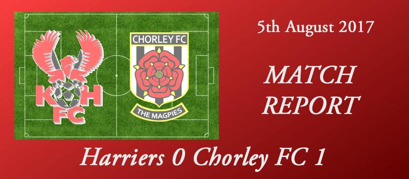 05-08-17 – Report – Harriers 0 Chorley FC 1