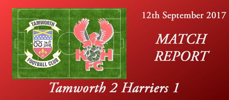 12-09-17 – Report – Tamworth 2 Harriers 1