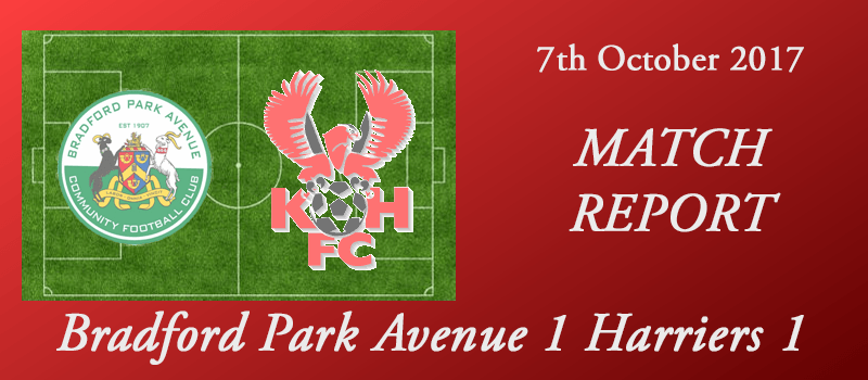 07-10-17 – Report – Bradford Park Avenue 1 Harriers 1