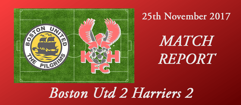 25-11-17 – Report – Boston Utd 2 Harriers 2