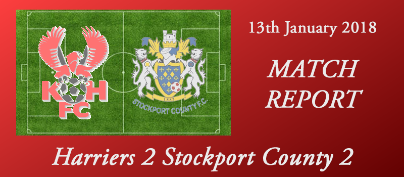 13-01-18 – Report – Harriers 2 Stockport County 2