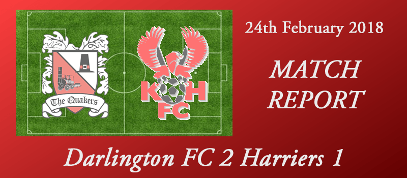 24-02-18 – Report – Darlington FC 2 Harriers 1