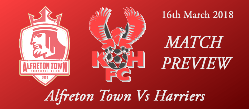 16-03-18 - Preview - Alfreton Town Vs Harriers