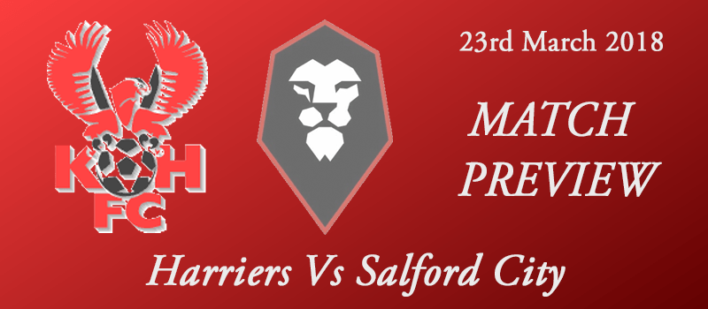 23-03-18 - Preview - Harriers Vs Salford City