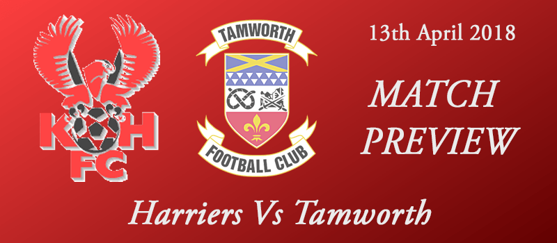 13-04-18 - Preview - Harriers Vs Tamworth