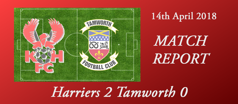 14-04-18 – Report – Harriers 2 Tamworth 0