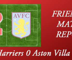 12-07-17 – Harriers 0 Aston Villa 3