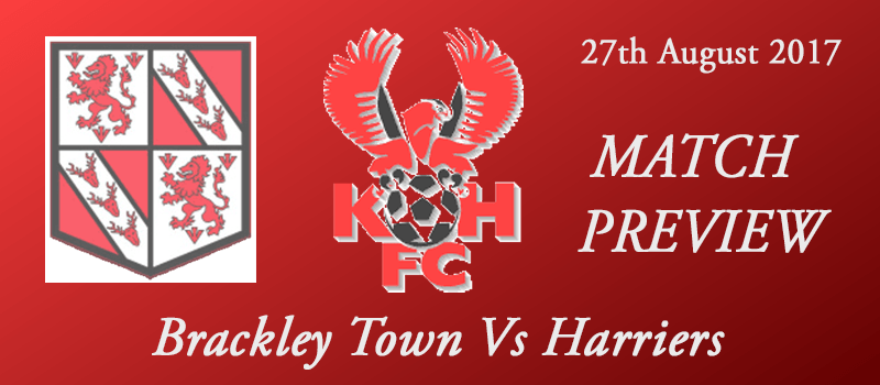 27-08-17 - Preview - Brackley Town Vs Harriers