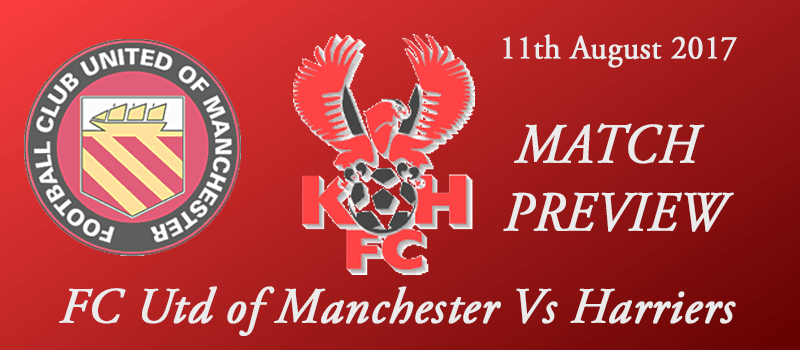 11-08-17 – Preview – FC Utd of Manchester Vs Harriers