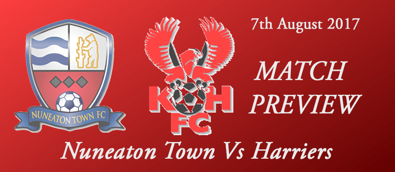 07-08-17 - Preview - Nuneaton Town Vs Harriers