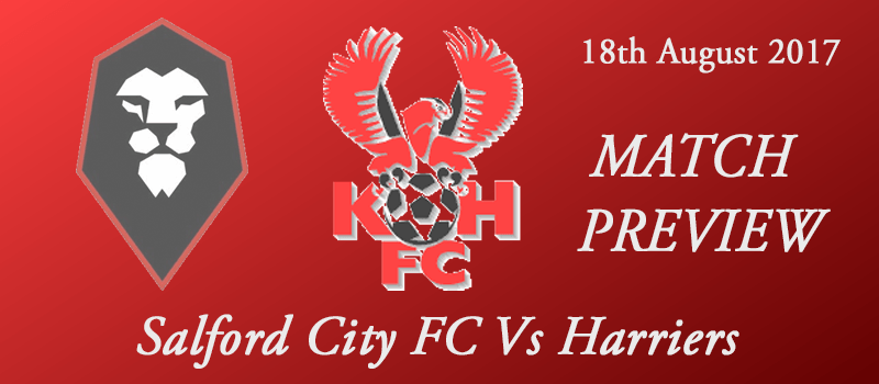 18-08-17 - Preview - Salford City FC Vs Harriers