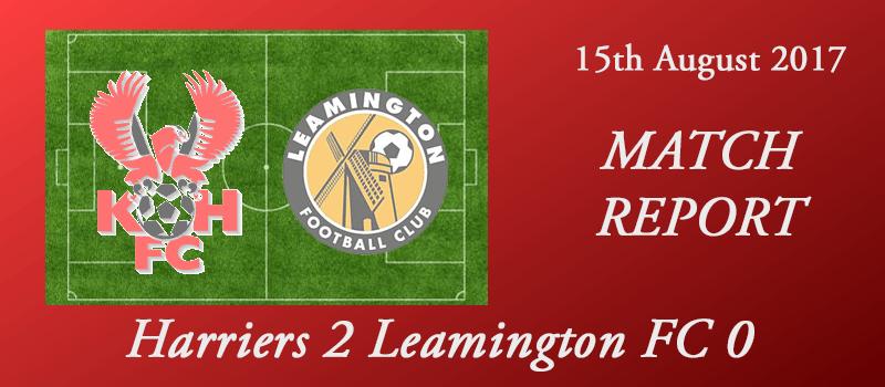 15-08-17 – Report – Harriers 2 Leamington FC 0