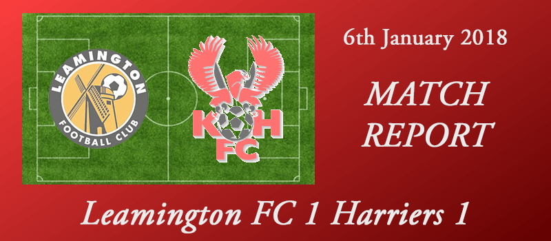 06-01-18 – Report – Leamington FC 1 Harriers 1