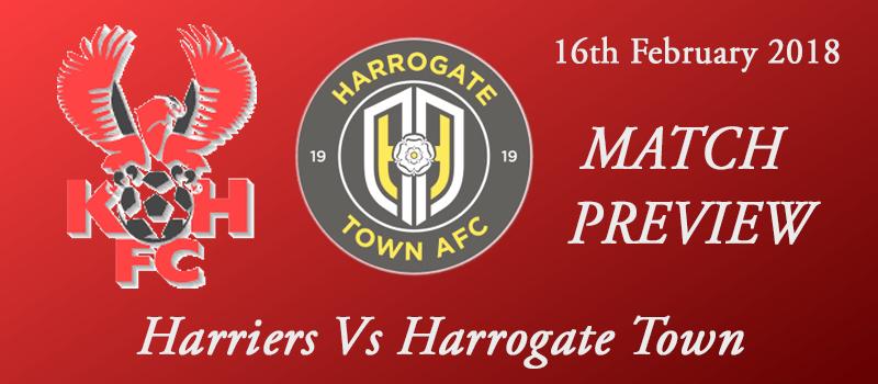 16-02-18 - Preview - Harriers Vs Harrogate Town