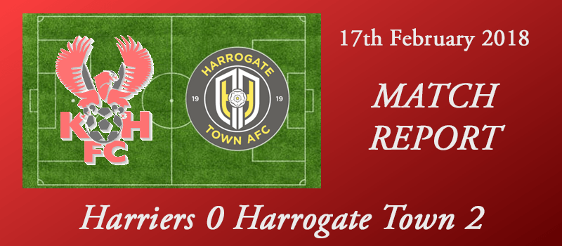 17-02-18 - Report - Harriers 0 Harrogate Town 2