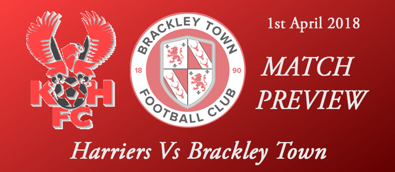 1-04-18 - Preview - Harriers Vs Brackley Town
