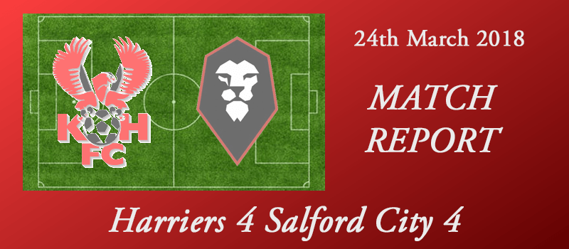 24-03-18 – Report – Harriers 4 Salford City 4