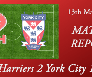 13-03-18 – Report – Harriers 2 York City 1