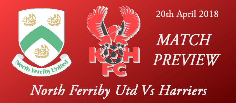 20-04-18 - Preview - North Ferriby Utd Vs Harriers