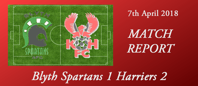 07-04-18 - Report - Blyth Spartans 1 Harriers 2