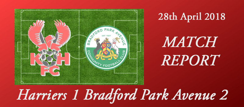 28-04-18 - Report - Harriers 1 Bradford Park Avenue 2