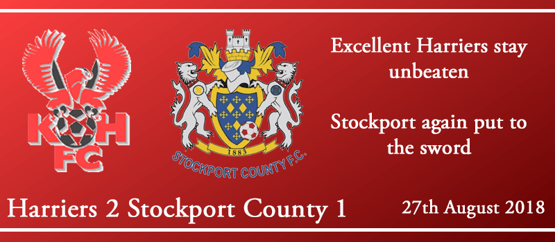 27-08-18 - Report - Kidderminster Harriers 2 Stockport County 1