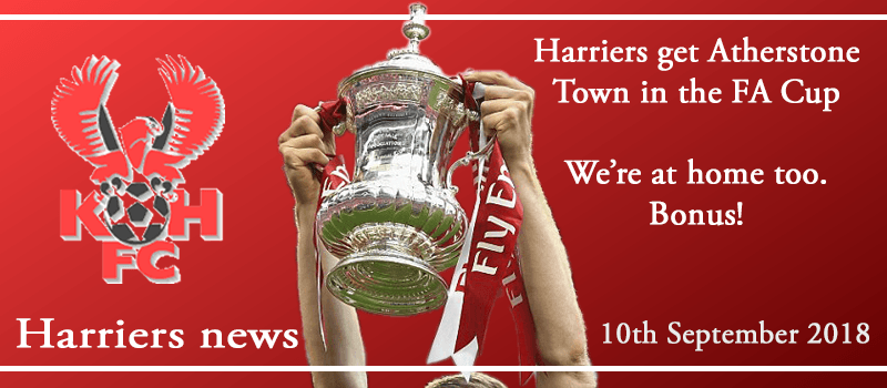 10-09-18 - News - Harriers get Atherstone Town in the FA Cup