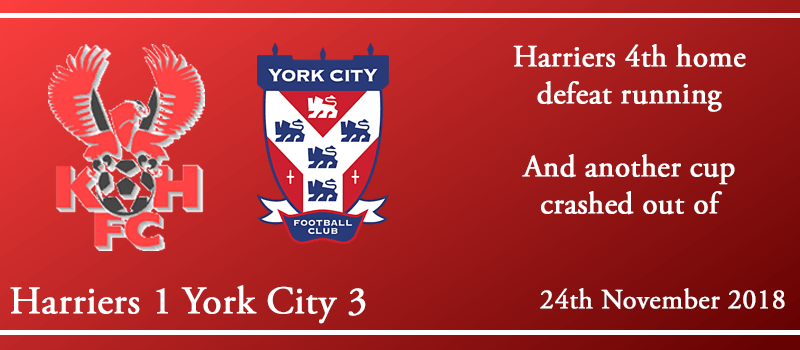 24-11-18 – Report – Kidderminster Harriers 1 York City 3