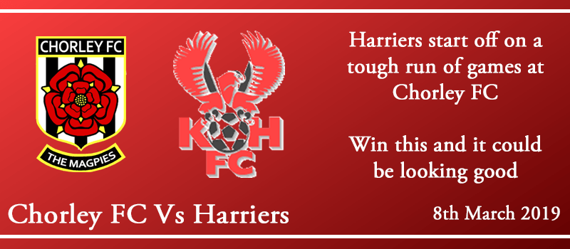08-03-19 - Preview - Chorley FC Vs Kidderminster Harriers