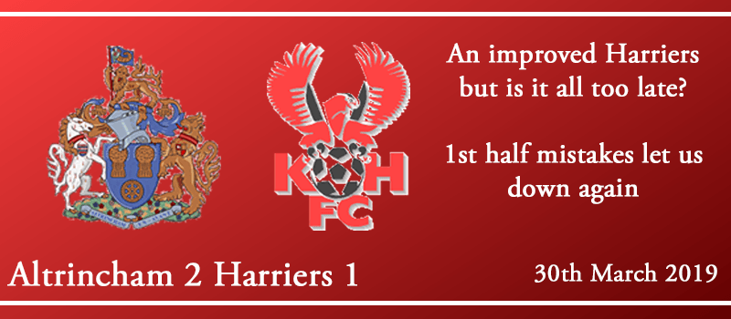 30-03-19 - Report - Altrincham 2 Kidderminster Harriers 1
