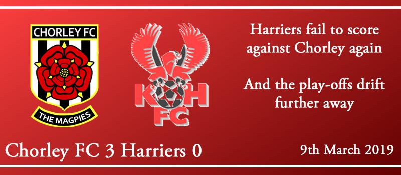 09-03-19 – Report – Chorley FC 3 Kidderminster Harriers 0