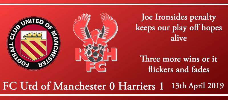 13-04-19 – Report – FC Utd of Manchester 0 Kidderminster Harriers 1
