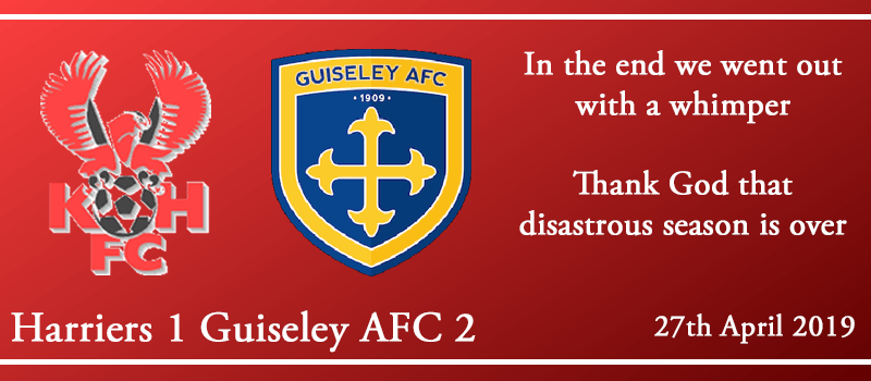 27-04-19 – Report – Kidderminster Harriers 1 Guiseley AFC 2
