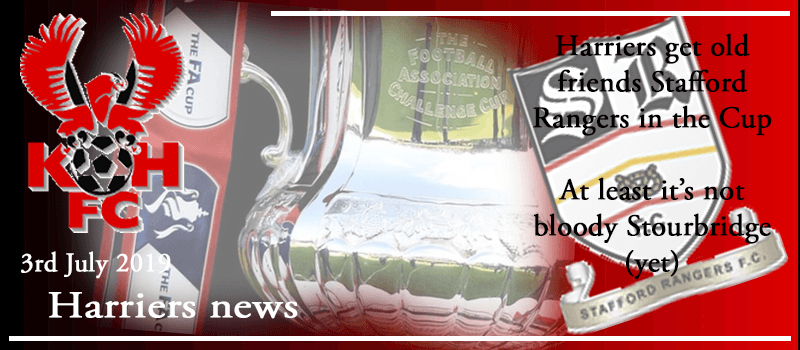 09-09-19 – News – Harriers get old friends Stafford Rangers in the Cup