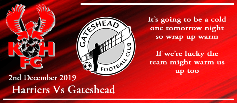 02-12-19 - Preview - Kidderminster Harriers Vs Gateshead