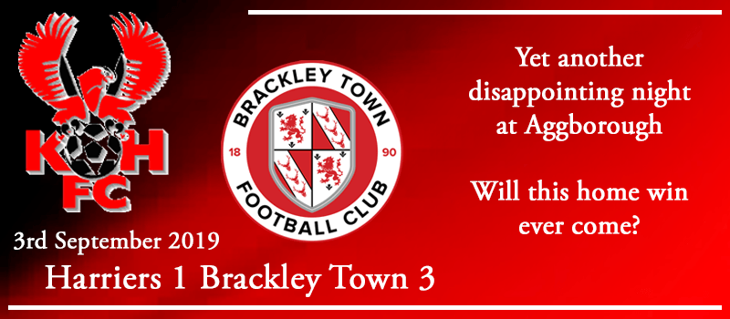 03-09-19 - Report - Kidderminster Harriers 1 Brackley Town 3
