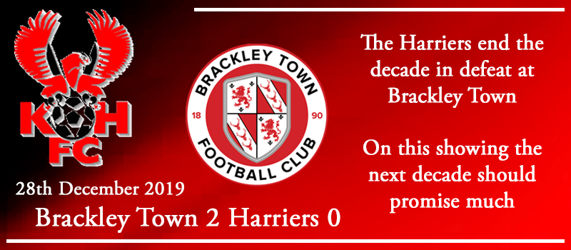 28-12-19 – Report – Brackley Town 2 Kidderminster Harriers 0