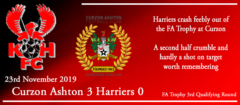 23-11-19 - Report - Curzon Ashton 3 Kidderminster Harriers 0