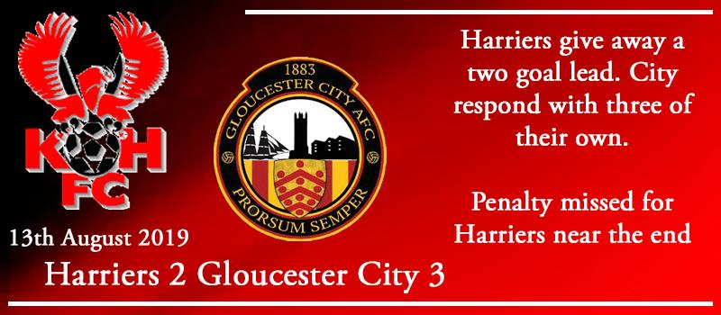 13-08-19 - Report - Kidderminster Harriers 2 Gloucester City 3