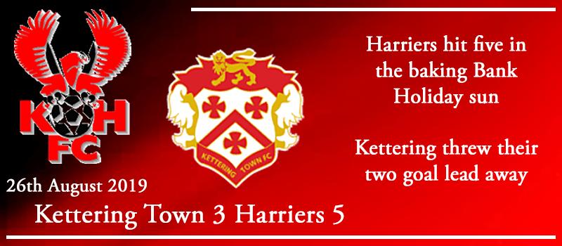 26-08-19 – Report – Kettering Town 3 Kidderminster Harriers 5