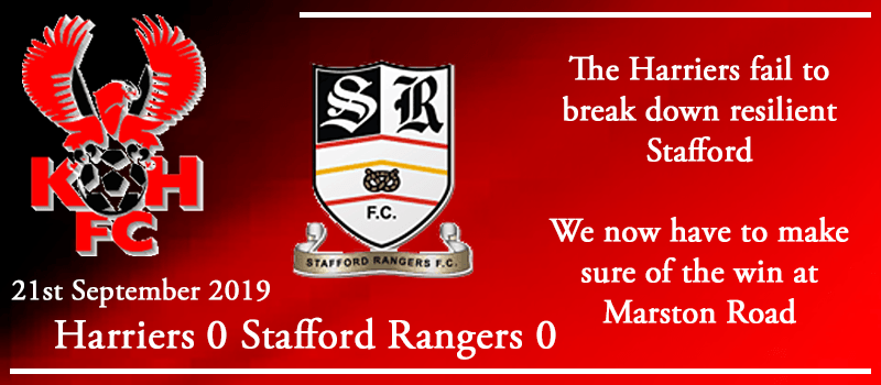 21-09-19 - Report - FA Cup 2nd Qual Rd - Kidderminster Harriers 0 Stafford Rangers 0