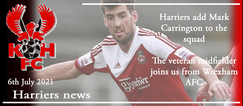 06-07-21 - News - Harriers add Mark Carrington to the squad