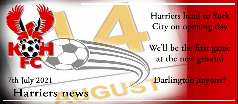 07-07-21 - News - Harriers head to York City on opening day