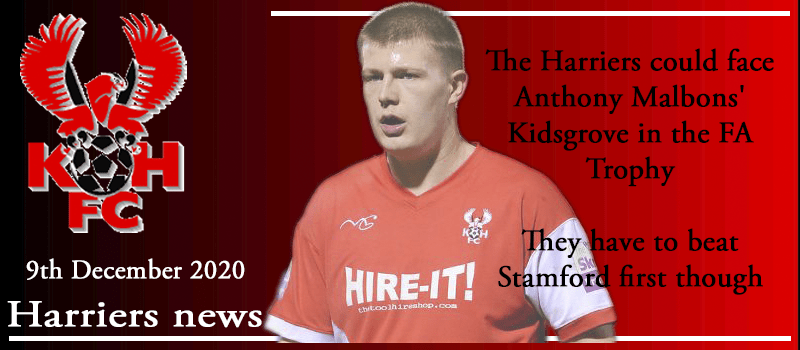 09-12-20 - News - Harriers could face Anthony Malbons' Kidsgrove in the Trophy