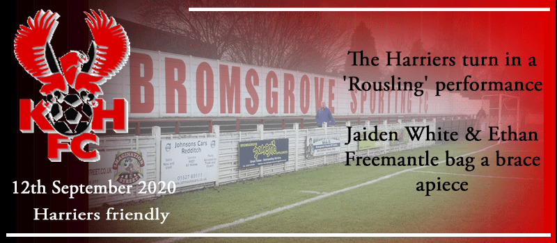 12-09-20 – Friendly – Harriers turn in a 'Rousling' performance