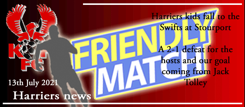 13-07-21 – Friendly – Harriers kids fall to the Swifts