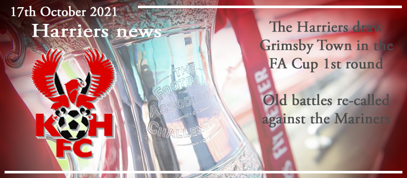 17-10-21 – News – The Harriers draw Grimsby Town in the FA Cup 1st round