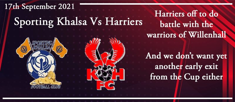 17-09-21 - Preview - FA Cup 2nd Qual Rd - Sporting Khalsa Vs Kidderminster Harriers
