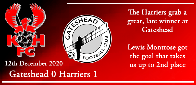 12-12-20 – Report – Gateshead 0 Kidderminster Harriers 1